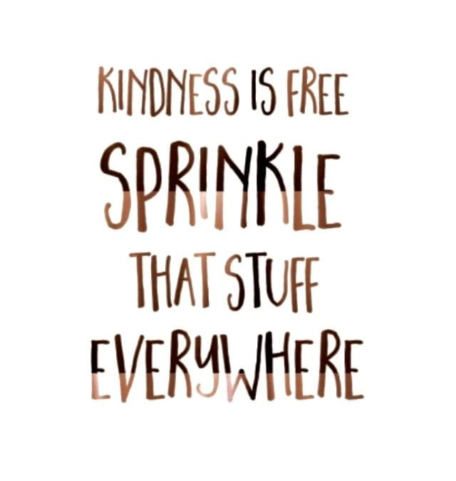"""""""Kindness"""" let's pass some of that around .."""